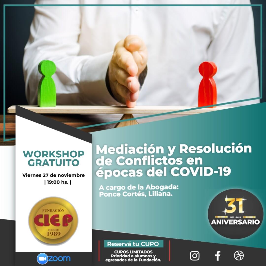 Mediación y Resolución de Conflictos en Épocas del COVID – 19