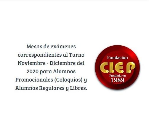 Mesas de Exámenes correspondientes al Turno Noviembre – Diciembre del 2020 para Alumnos Promocionales (Coloquios) y Alumnos Regulares y Libres.